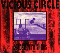 "VICIOUS CIRCLE ""BARBED WIRE SLIDES"" (CD)"