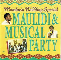 "MAULIDI & MUSICAL PARTY ""MOMBASA WEDDING SPECIAL"" (CD)"