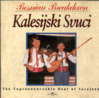 "KALESIJSKI SVUCI ""BOSNIAN BREAKDOWN"" (CD)"