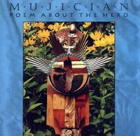 "MUJICIAN ""POEM ABOUT THE HERO"" (CD)"