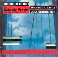 "BUDD, HAROLD ""WALK  INTO MY VOICE (AMERICAN BEAT POETRY)"" (CD)"