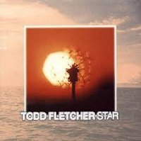 "FLETCHER, TODD ""STAR"" (CD)"