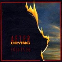 "AFTER CRYING ""FOLD ES EG"" (CD)"