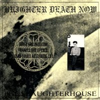 "BRIGHTER DEATH NOW ""THE SLAUGHTERHOUSE"" (CD)"