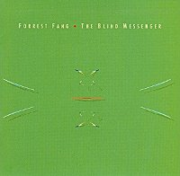 "FORREST FANG ""THE BLIND MESSENGER"" (CD)"