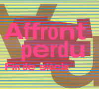 "AFFRONT PERDU ""FIN DE SIECLE"" (CD)"