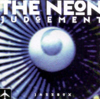 "NEON JUDGEMENT ""JAZZ BOX"" (CDS)"