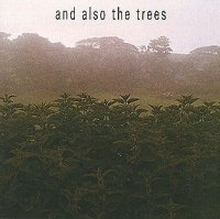 "AND ALSO THE TREES ""FIRST ALBUM"" (CD)"