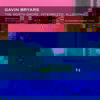 "BRYARS, GAVIN ""THE NORTH SHORE. INTERMEZZO. ALLEGRASCO"" (CD)"