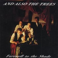 "AND ALSO THE TREES ""FAREWELL TO THE SHADE (REEDICION)"" (CD)"