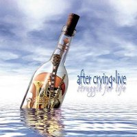 "AFTER CRYING ""STRUGGLE FOR LIFE"" (2CD)"