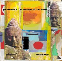 "WOBBLE, JAH & THE INVADERS OF THE HEART ""MOLAM DUB"" (CD)"
