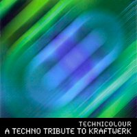 "V/A ""TECHNICOLOUR. KRAFTWERK TECHNO TRIBUTE"" (CD)"