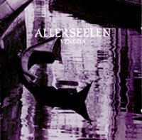"ALLERSEELEN ""VENEZIA"" (CD)"