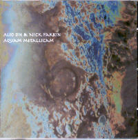 "ALIO DIE & PARKIN, NICK ""AQUAM METALLICAM"" (CD)"