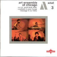 "ART ENSEMBLE OF CHICAGO ""JACKSON IN YOUR HOUSE /MESSAGE TO OUR FOLKS"" (CD)"