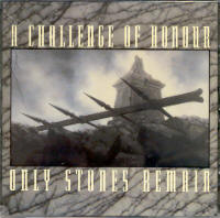 "A CHALLENGE OF HONOUR ""ONLY STONES REMAIN"" (CD)"
