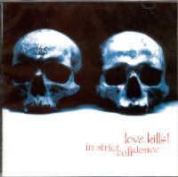 "IN STRICT CONFIDENCE ""LOVE KILLS (REEDICION)"" (CD)"