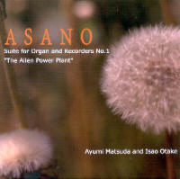 "ASANO, KOJI ""SUITE FOR ORGAN AND RECORDERS Nº1"" (CD)"