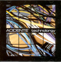 "ACIDENTE ""TECHNOLORGY"" (CD)"
