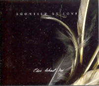 "AGONISED BY LOVE ""CLOSE BEHIND YOU EP"" (MCD (LTD. ED.))"