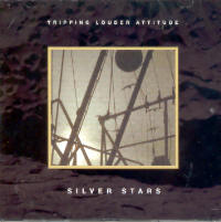 "SILVER STARS ""TRIPPING LOUDER ATTITUDE"" (CD)"