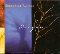 "OREGON ""NORTHWEST PASSAGE"" (CD)"
