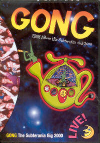 "GONG ""HIGH ABOVE THE SUBTERRANIA CLUB 2000"" (DVD)"