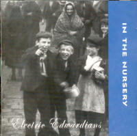 "IN THE NURSERY ""ELECTRIC EDWARDIANS"" (CD)"