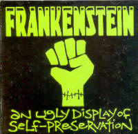 "FRANKENSTEIN ""AN UGLY DISPLAY OF SELF-PRESERVATION"" (CD)"