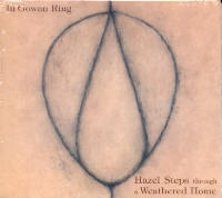 IN GOWAN RING THROUGH A WEATHERED HOME - HAZEL STEPS (CD)