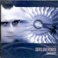 "SERO.OVERDOSE ""SEROTONIN (RE-EDICION)"" (CD)"