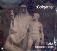 "GOLGATHA ""KYDOS. REFLECTIONS ON HEROISM"" (CD)"
