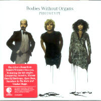 "BODIES WITHOUT ORGANS ""PROTOTYPE"" (CD)"