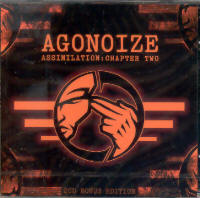"AGONOIZE ""ASSIMILATION: CHAPTER TWO"" (2CD)"