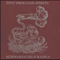 "FIVE THOUSAND SPIRITS ""SCHWARZSCHILD RADIUS"" (CD)"