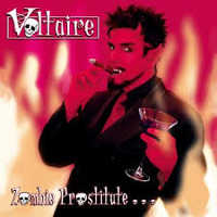 "VOLTAIRE ""ZOMBIE PROSTITUTE… AND OTHER OOKY SPOOKY HITS"" (MCD)"