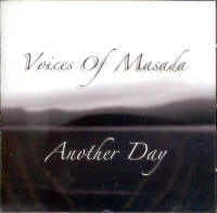 VOICES OF MASADA - ANOTHER DAY (CD)