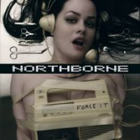 "NORTHBORNE ""FORCE IT"" (CD)"