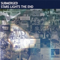 "SUBMERGED ""STARS LIGHTS THE END"" (CD)"