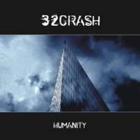"32 CRASH ""HUMANITY"" (CD)"