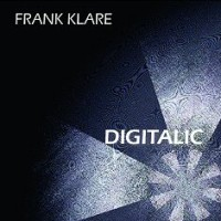 "KLARE, FRANK ""DIGITALIC"" (CD)"