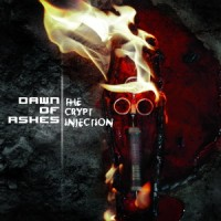"DAWN OF ASHES ""THE CRYPT INJECTION"" (CD)"