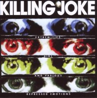 "KILLING JOKE ""EXTREMETIES DIRT & VARIOUS REPRESSED EMOTIONS"" (2CD)"
