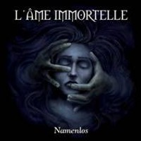 "L'AME IMMORTELLE ""NAMENLOS"" (2CD)"