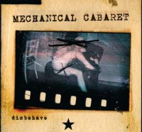 "MECHANICAL CABARET ""DISBEHAVE EP"" (MCD)"