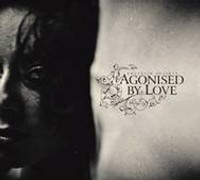 AGONISED BY LOVE - LOVESICK SOCIETY CD