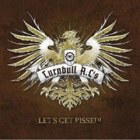 "TURNBULL A.C.'S ""LET'S GET PISSED"" (CD)"