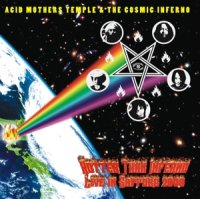 "ACID MOTHERS TEMPLE & THE COSMIC INFERNO ""HOTTER THAN INFERNO/LIVE SAPPORO"" (CD)"