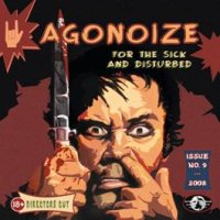 "AGONOIZE ""FOR THE SICK AND DISTURBED"" (MCD)"